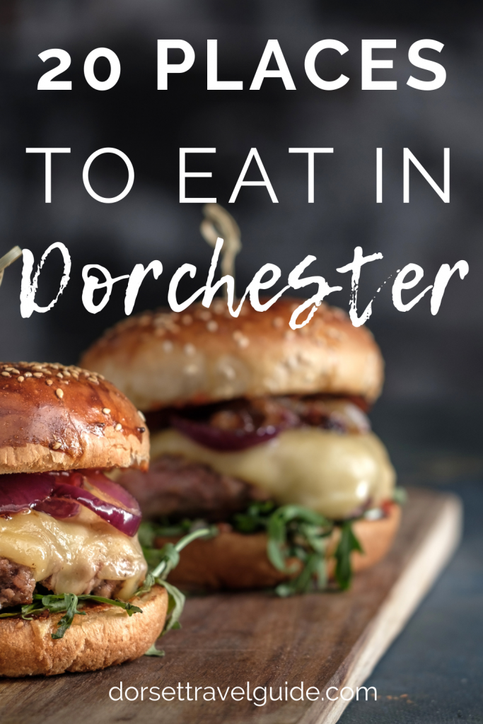 20 Best Places to Eat in Dorchester