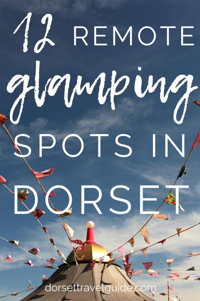 12 Remote Glamping Spots in Dorset