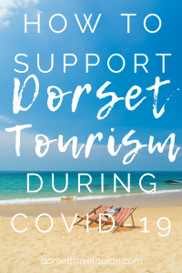 Dorset Tourist Attractions that Need Your Support