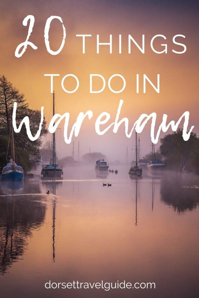 20 Things to do in Wareham Dorset